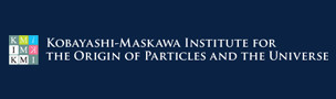 Nagoya University: Kobayashi-Maskawa Institute for the Origin of Particles and the Universe (KMI)